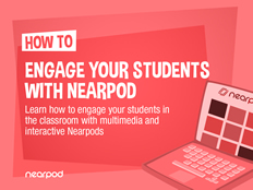 ENGAGED How-to-engage-your-students-with-Nearpod